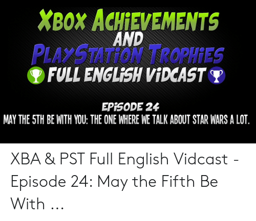 XBOX ACHIEVEMENTS AND PLAYSTATİON TROPHİES FULL ENGLISH VİDCASTY