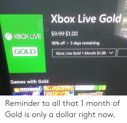 Xbox Live Gold XBOXLIVE$999 $100 90% Off 5 Days Remaining