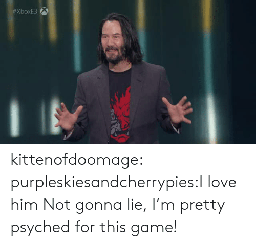 Love, Tumblr, and Blog: kittenofdoomage:  purpleskiesandcherrypies:I love him Not gonna lie, I'm pretty psyched for this game!