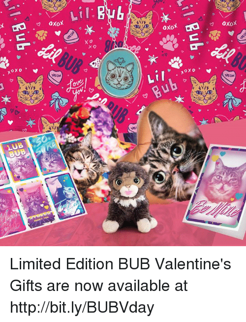 Memes, 🤖, and Valentine: XOXO  NEON  LUB 50  X O  XOXO  NEON Limited Edition BUB Valentine's Gifts are now available at http://bit.ly/BUBVday