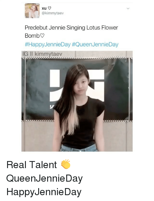 Xu Taev Predebut Jennie Singing Lotus Flower Bomb Happy Jennieday
