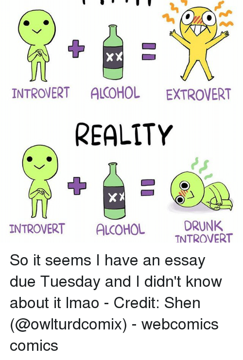 xx introvert alcohol extrovert reality xx introvert alcohol drunk  memes 🤖 and shen xx introvert alcohol extrovert reality xx introvert alcohol drunk