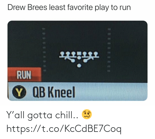 Chill, Football, and Nfl: Y'all gotta chill.. 🥴 https://t.co/KcCdBE7Coq