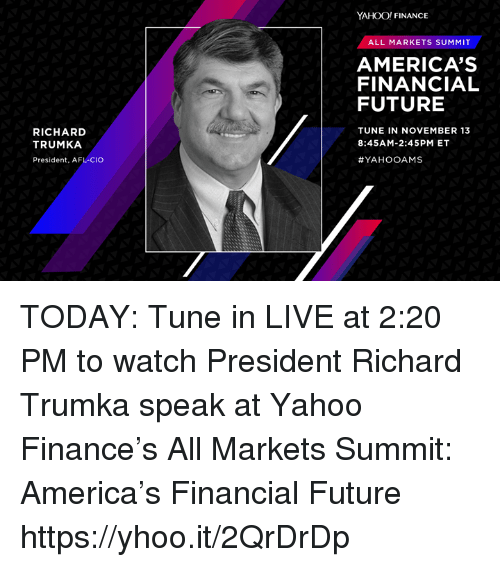 America Finance And Future Yahoo All Markets Summit S Financial
