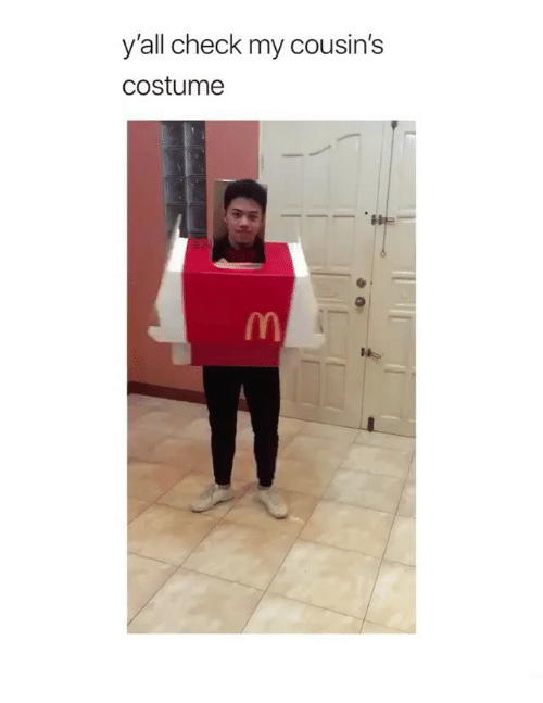 Memes, 🤖, and Cousins: y'all check my cousin's  costume
