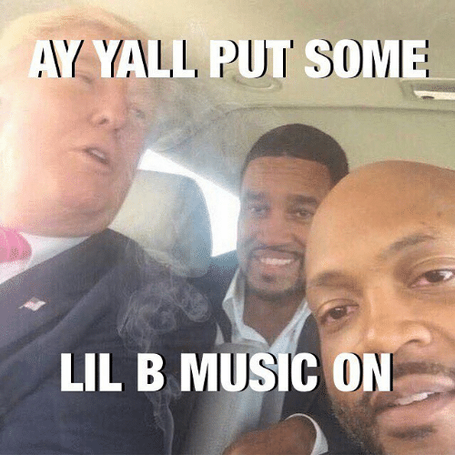 yall put some lil b music on 4098806 ✅ 25 best memes about lil b lil b memes,Lil B Memes