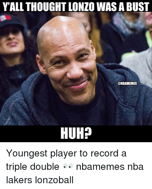 Basketball, Huh, and Los Angeles Lakers: YALL THOUGHT LONZO WAS A BUST  @NBAMEMES  HUH? Youngest player to record a triple double 👀 nbamemes nba lakers lonzoball