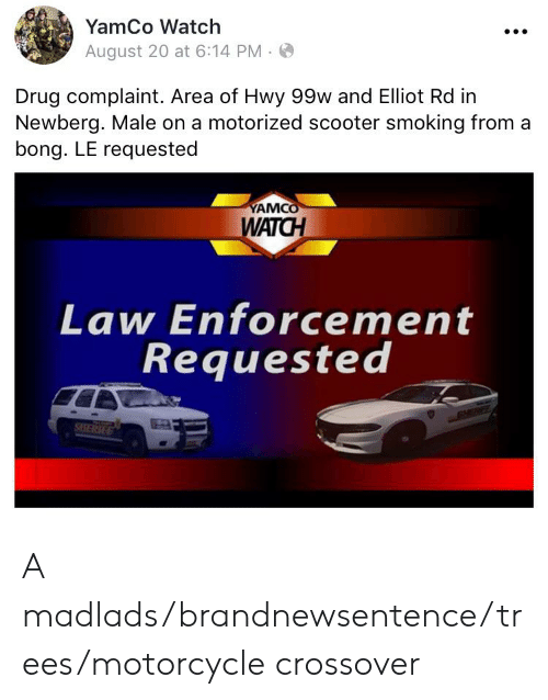 YamCo Watch August 20 at 614 PM Drug Complaint Area of Hwy