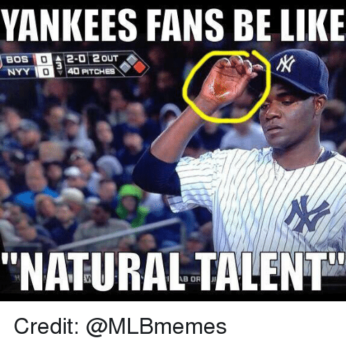 yankees fans be like a 2 0 2 out bos nyy 18137656 yankees fans be like a 2 0 2 out bos nyy 40 pitches natural talent