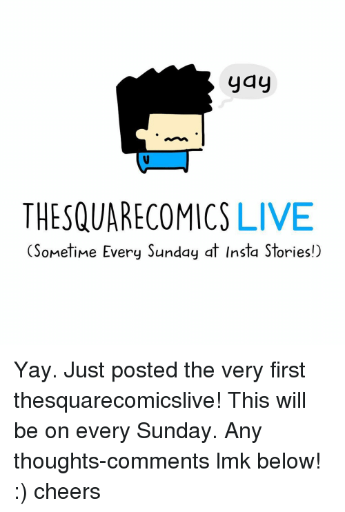 yay-thesquarecomics-live-sometime-every-sunday-at-insta-stories-yay-8917403.png 2069ef2feb
