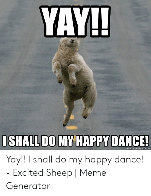 Download Yay Happy Dance Meme Png Gif Base We're into the stuff that will pack a mental punch instead of actually hurting someone. download yay happy dance meme png