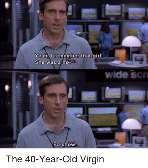 25 best memes about 40 year old virgin 40 year old