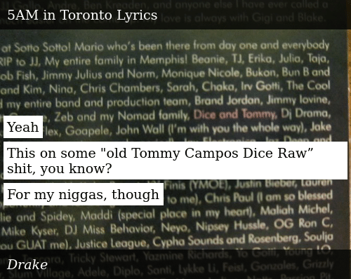 """Yeah This on Some Old Tommy Campos Dice Raw"""" Shit You Know"""
