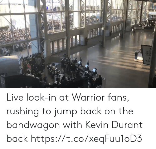 Kevin Durant, Sports, and Live: YEEN  220-72 Live look-in at Warrior fans, rushing to jump back on the bandwagon with Kevin Durant back https://t.co/xeqFuu1oD3