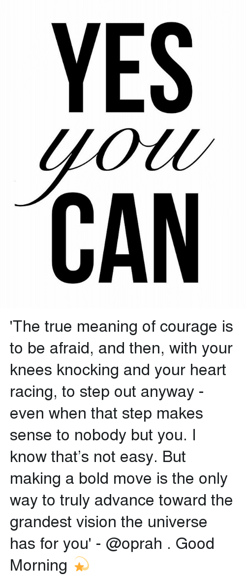 YES 40W CAN SUN YUC 'The True Meaning of Courage Is to Be
