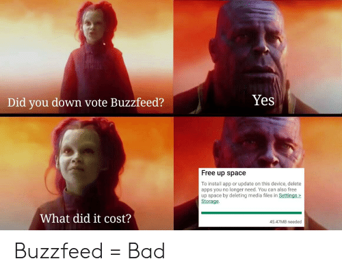 Yes Did You Down Vote Buzzfeed? Free Up Space to Install App or