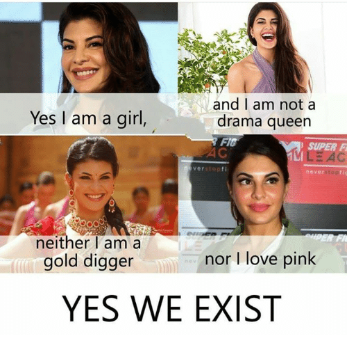 Yes I Am a Girl and I Am Not a Drama Queen SUPER F Verstopfi Never