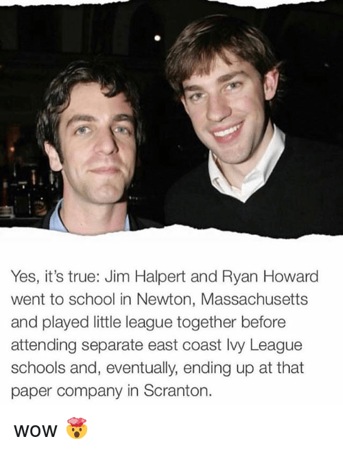 Yes It's True Jim Halpert and Ryan Howard Went to School in