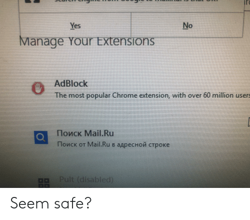 Yes No Manage Your Extensions AdBlock the Most Popular