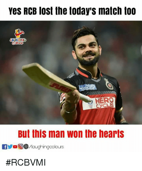 Lost, Hearts, and Match: Yes RCB lost the today's match too  AUGHING  HERO  But this man won the hearts  OyoO㊧ /laughingcolours #RCBVMI