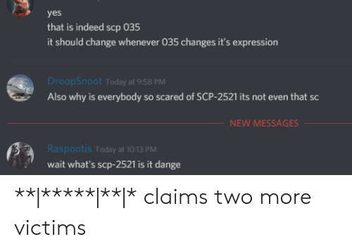 Yes That Is Indeed Scp 035 It Should Change Whenever 035 Changes