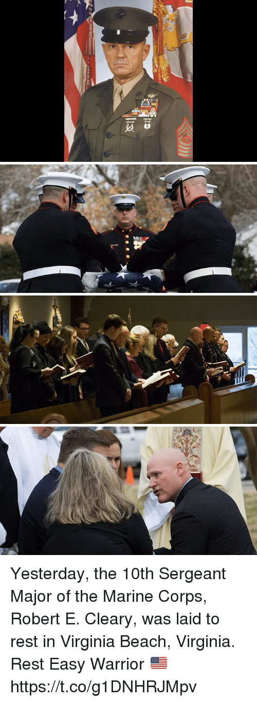 Memes, Beach, and Virginia: Yesterday, the 10th Sergeant Major of the Marine Corps, Robert E. Cleary, was laid to rest in Virginia Beach, Virginia. Rest Easy Warrior 🇺🇸 https://t.co/g1DNHRJMpv