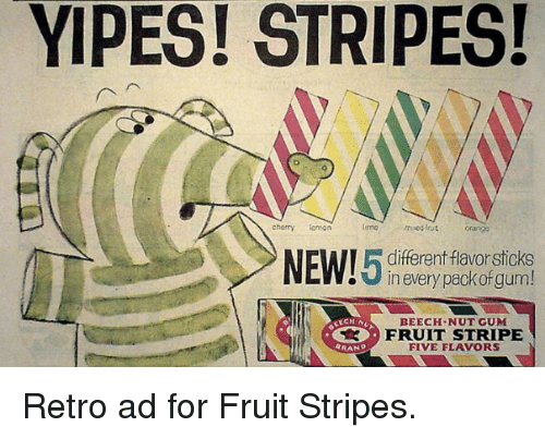yipes stripes cherry lemon muod enut differentflavorsticks new in every 4959016 ✅ 25 best memes about yipe yipe memes