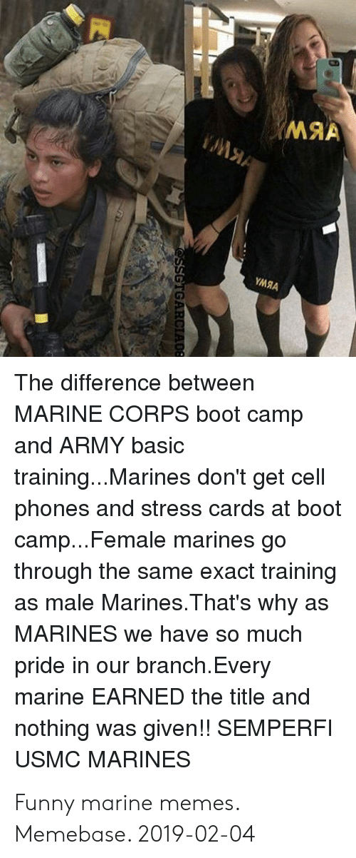 YMRA the Difference Between MARINE CORPS Boot Camp and ARMY