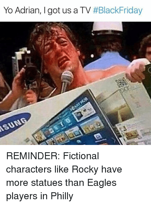 Philadelphia Eagles, Nfl, and Rocky: Yo Adrian, I got us a TV REMINDER: Fictional characters like Rocky have more statues than Eagles players in Philly