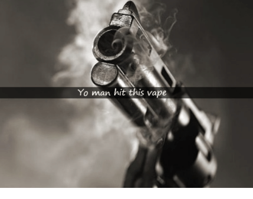 Dank, Vape, and Yo: Yo man hit this vape