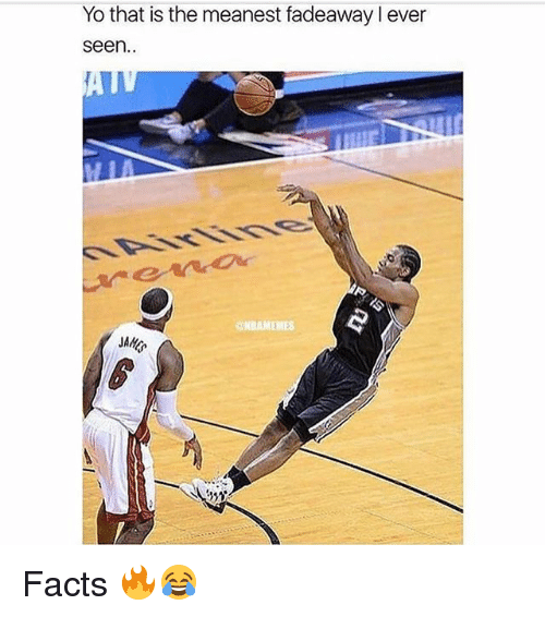 Facts, Memes, and Yo: Yo that is the meanest fadeaway l ever  seen.  CHBAMEMES  JAM Facts 🔥😂