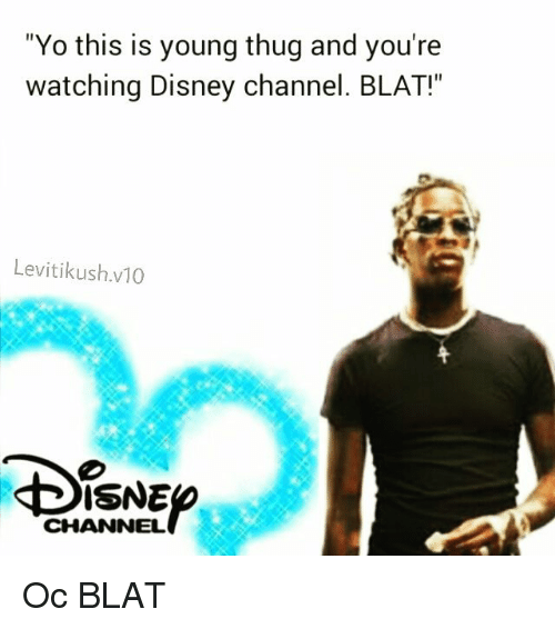 Yo This Is Young Thug and You're Watching Disney Channel
