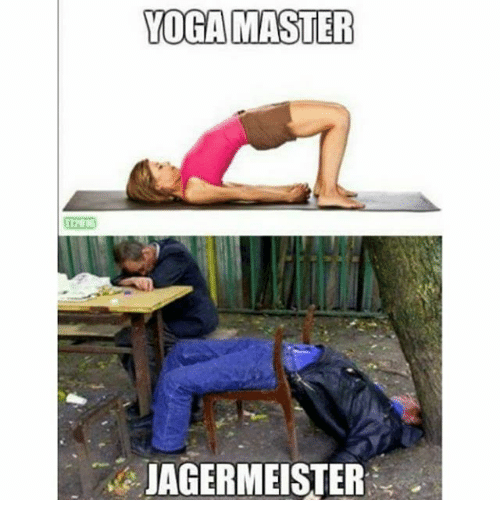 Image result for yoga jagermeister meme