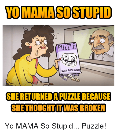 25 best memes about yo mama so stupid yo mama so stupid