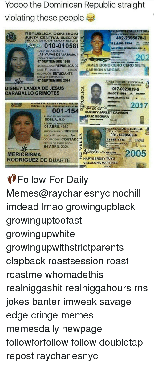 yoooothe dominican republic straight violating these people republica dominica junta 13802779 ✅ 25 best memes about yaya tour yaya tour memes