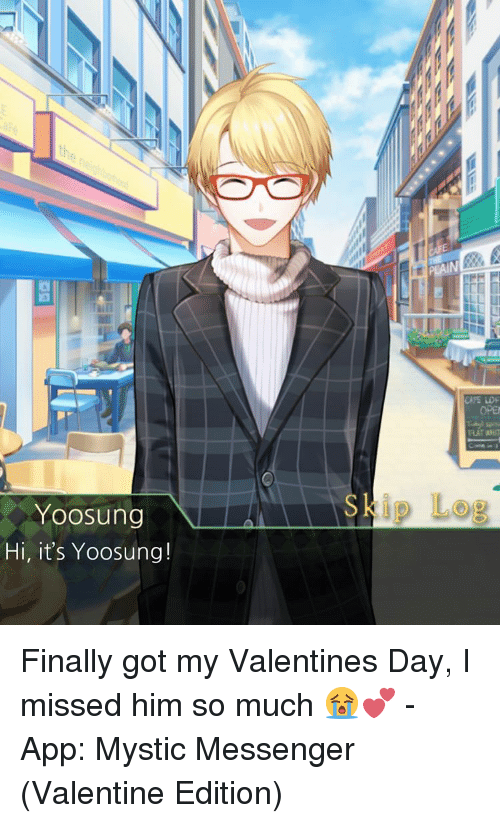 Yoosung Hi It S Yoosung Skip Log Finally Got My Valentines Day I