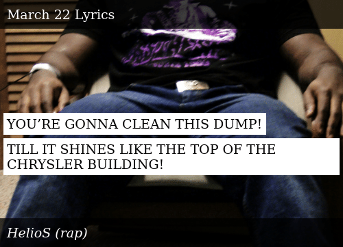 YOU'RE GONNA CLEAN THIS DUMP! TILL IT SHINES LIKE THE TOP OF