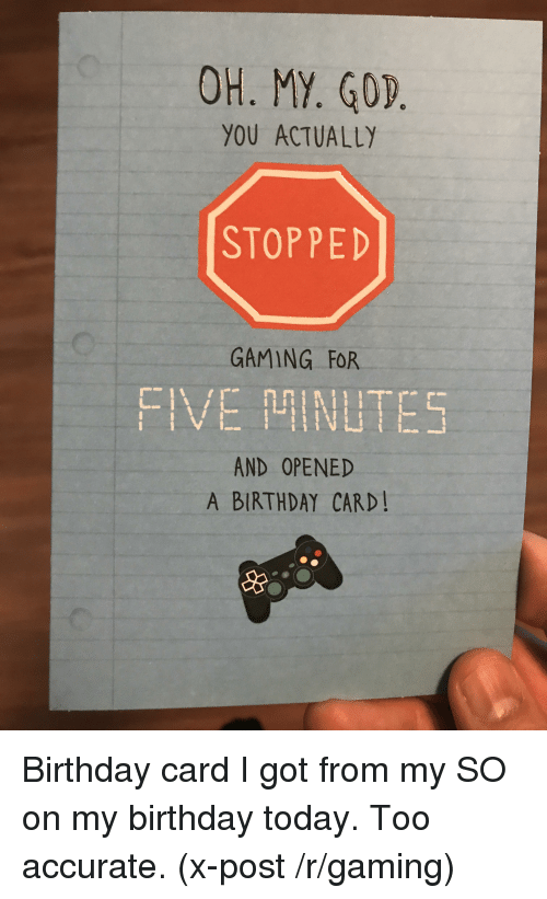 YOU ACTUALLY STOPPED GAMING FOR FIVE NLTE5 AND OPENED A BIRTHDAY