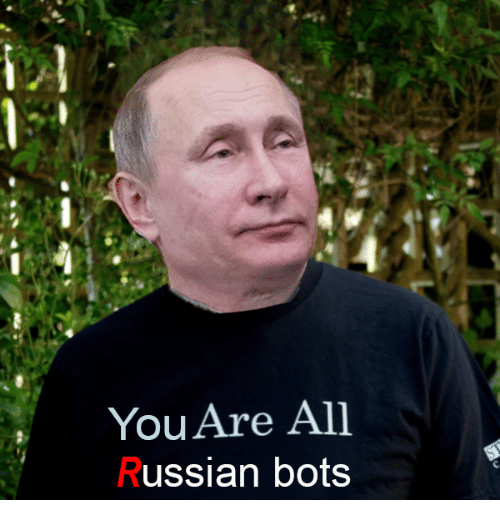Russian, All, and You: You Are All  Russian bots