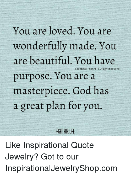 You Are Loved You Are Wonderfully Made You Are Beautiful You Have