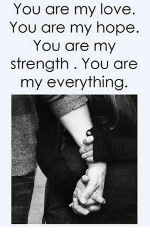 You Are My Love You Are My Hope You Are My Strength You Are My
