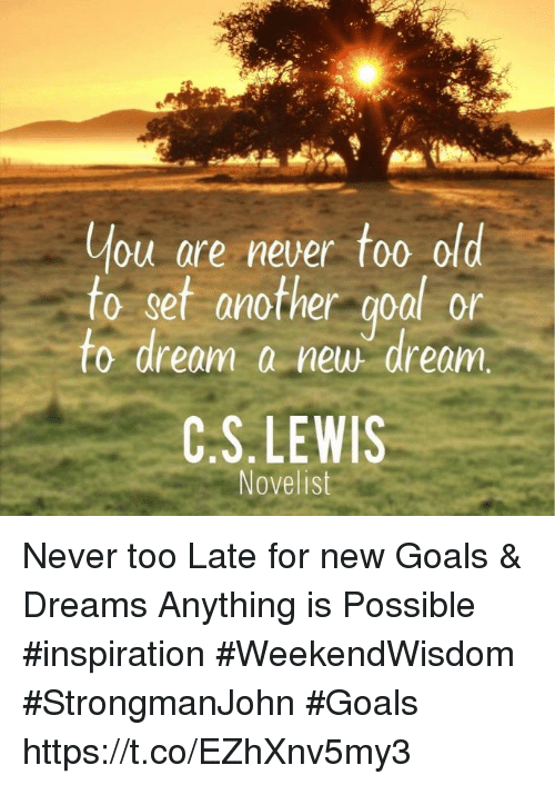 the goals and dreams in my life How to dream and have goals that set your but is there any harm in choosing a direction for your life to head 20 of my goals and dreams.