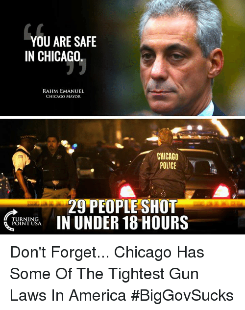 YOU ARE SAFE IN CHICAGO RAHM EMANUEL CHICAGO MAYOR CHICAGO
