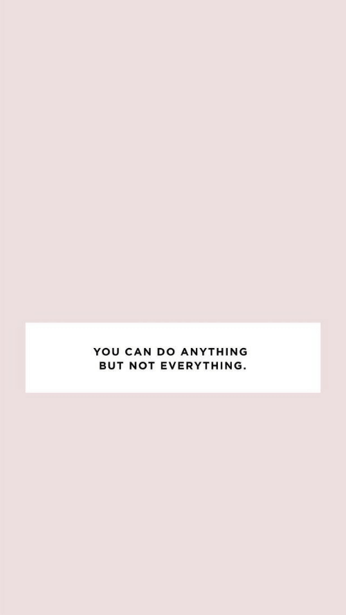 Can, You, and Everything: YOU CAN DO ANYTHING  BUT NOT EVERYTHING