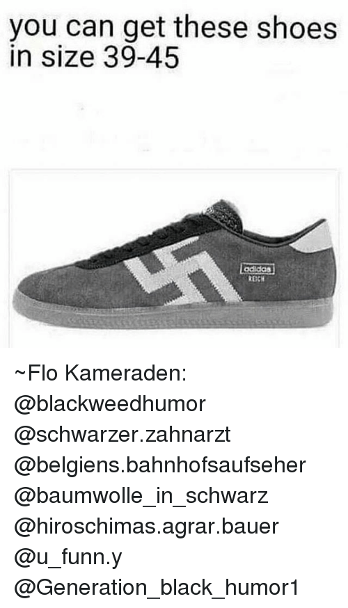49a6432b5997 You Can Get These Shoes in Size 39-45 Adidas ~Flo Kameraden