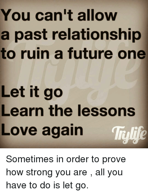 letting go of past relationships