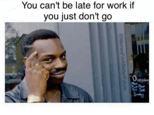 People Being Late For Work