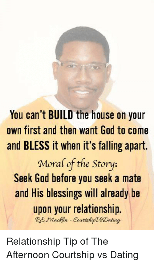 You Can 39 T Build The House On Your Own First And Then Want God To Come And Bless It When It 39 S
