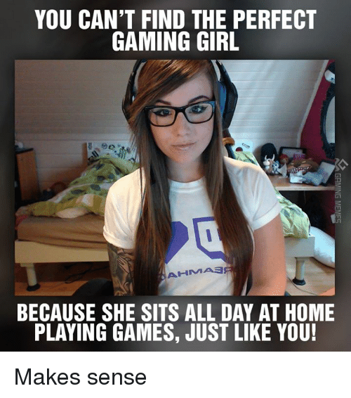 You Can T Find The Perfect Gaming Girl Ahmiaa Because She Sits All