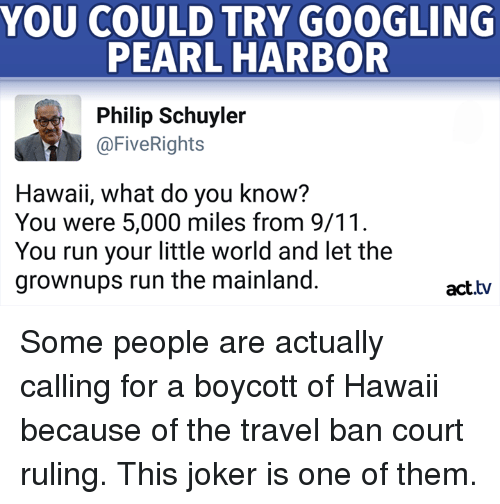 YOU COULD TRY GOOGLING PEARL HARBOR Philip Schuyler Rights Hawaii